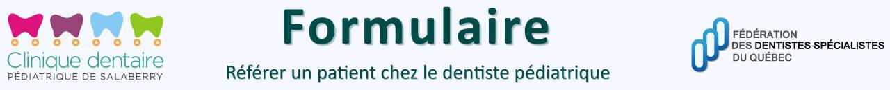 Clinique dentaire pédiatrique de Salaberry inc.